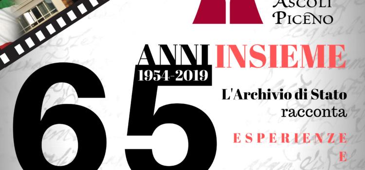 """SABATO 21 SETTEMBRE 2019 alle ore 16,30 –  """"1954-2019. 65 anni insieme. L'Archivio di Stato racconta. Esperienze e prospettive"""""""
