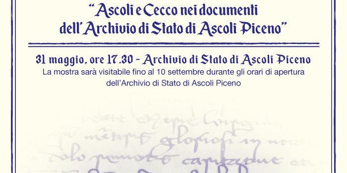 """""""ASCOLI E CECCO NEI DOCUMENTI DELL'ARCHIVIO DI STATO DI ASCOLI PICENO"""""""