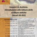 Incontri in Archivio. Introduzione alla lettura delle scritture antiche (secoli XII-XVI)