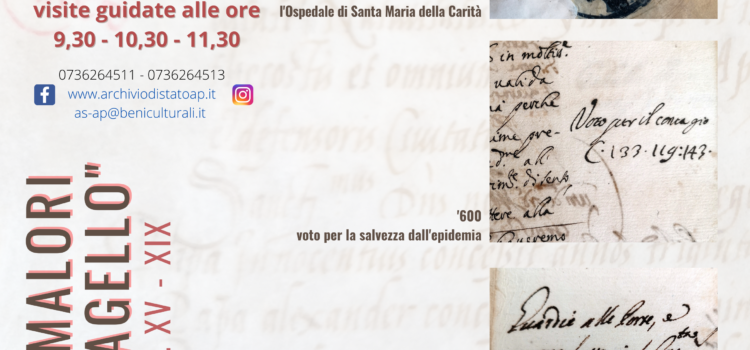 """DOMENICA DI CARTA 2020 – Mostra Documentaria: """"I MORTIFERI MALORI DI QUESTO FLAGELLO"""" Epidemie ad Ascoli secc. XV – XIX"""