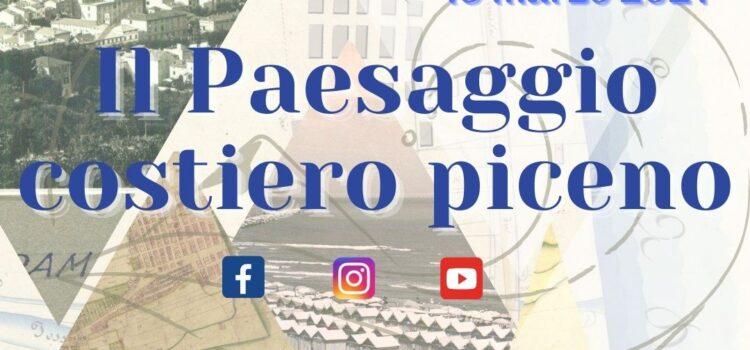 """Giornata del paesaggio – 15.03.2021 """"IL PAESAGGIO COSTIERO PICENO"""""""